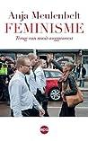 Feminisme: terug van nooit weggeweest