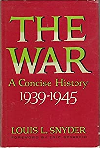 The War: A Concise History, 1939-1945