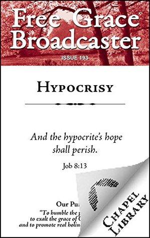 Hypocrisy (Free Grace Broadcaster Book 193)