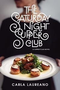 The Saturday Night Supper Club (The Supper Club, #1)