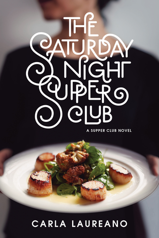 The Saturday Night Supper Club (The Saturday Night Supper Club, #1)