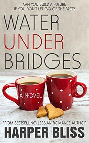 Water Under Bridges (The Pink Bean, #5)