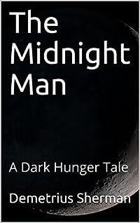 The Midnight Man: A Dark Hunger Tale