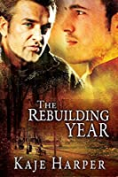 The Rebuilding Year (The Rebuilding Year #1)