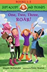 One, Two, Three, Roar! (Judy Moody and Friends #1-3)