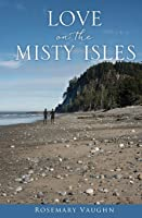 Love on the Misty Isles