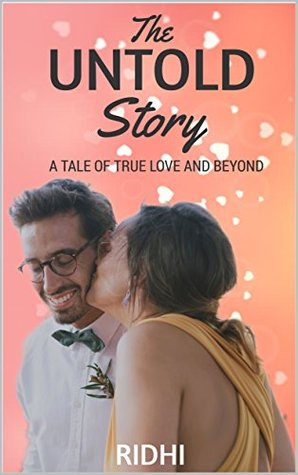 The Untold Story: A Tale of True Love and Beyond
