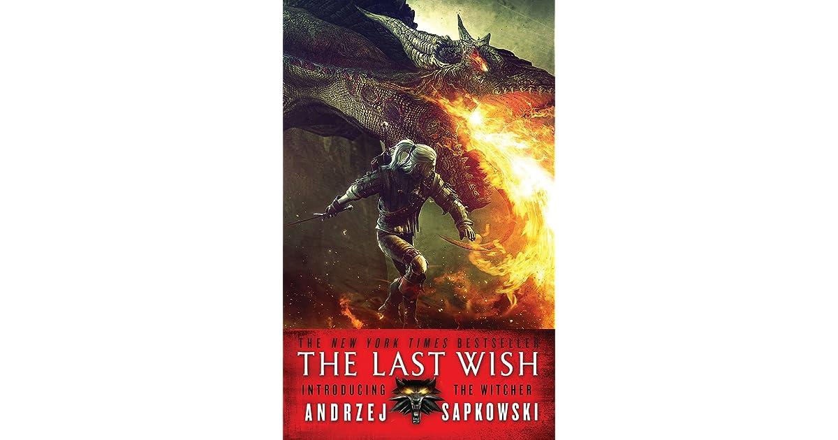 The Last Wish (The Witcher, #1) by Andrzej Sapkowski