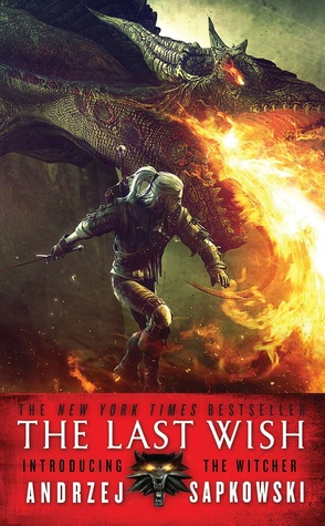 The Last Wish (The Witcher, #0.5)