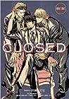 CLOSED by Setsu