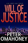 Will of Justice: A Legal Thriller (Bill Harvey Book 3)