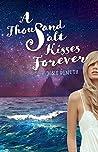 A Thousand Salt Kisses Forever (Salt Kisses, #3)