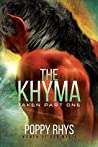 The Khyma: Taken Part One (Women of Dor Nye #4)