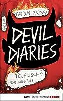 Devil Diaries - Teuflisch? Von wegen!: Band 1