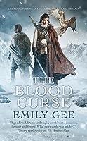 The Blood Curse (Cursed Kingdoms, #3)