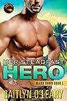 Her Steadfast Hero (Black Dawn, #1; Midnight Delta, #2.5)