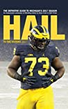 Hail to the Victors 2017: The definitive guide to Michigan's 2017 season