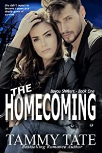 The Homecoming (Bayou Shifters Book 1)