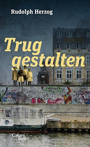 Truggestalten by Rudolph Herzog