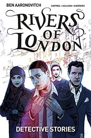 Rivers of London, Volume 4 by Ben Aaronovitch