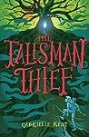 The Talisman Thief (Alfie Bloom #2)