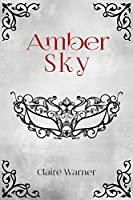 Amber Sky (C.O.I.L.S Of Copper and Brass Book 1)