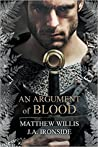 An Argument of Blood (Oath and Crown, #1)