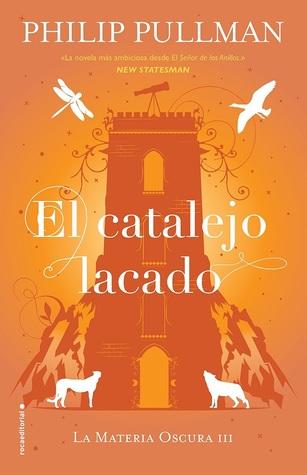 El catalejo lacado by Philip Pullman