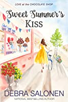 Sweet Summer's Kiss (Love at the Chocolate Shop #10)