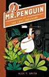 Mr Penguin and the Lost Treasure (Mr Penguin, #1)
