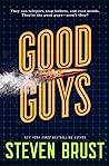 Good Guys by Steven Brust