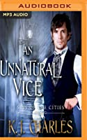 An Unnatural Vice (Sins of the Cities, #2)