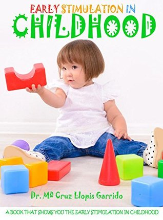 Early Stimulation In Childhood, A Book That Show You The Early Stimulation In Chilhood