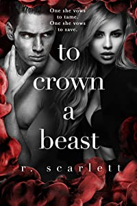 To Crown A Beast (Blackest Gold, #4)