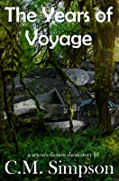The Years of Voyage