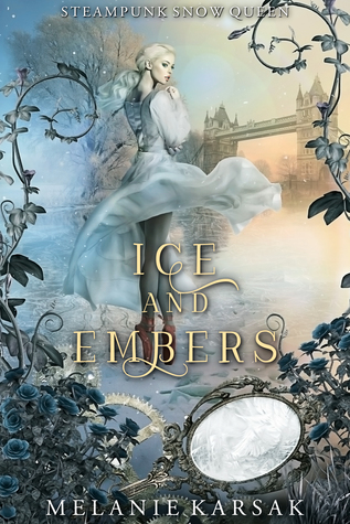 Ice and Embers by Melanie Karsak