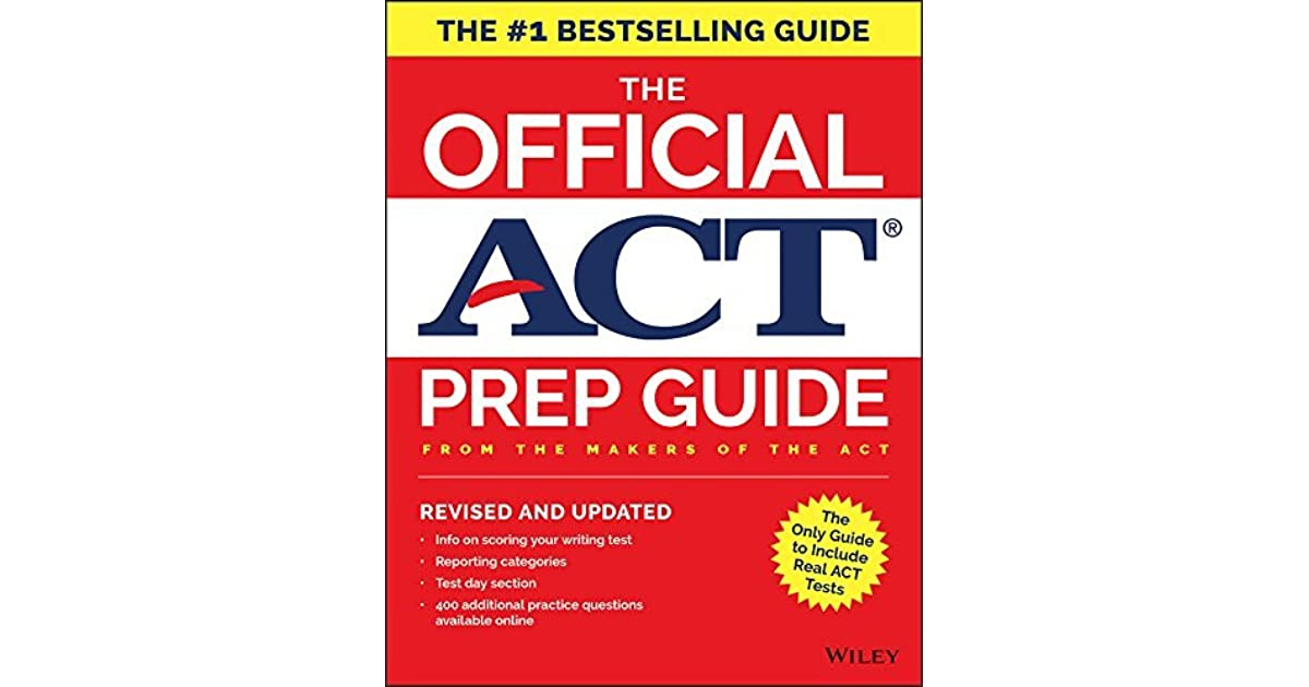 The Official ACT Prep Guide, 2018: Official Practice Tests + 400