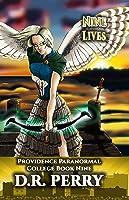 Nine Lives: Providence Paranormal College Book Nine