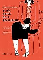 El día antes de la revolución (Ilustrados)