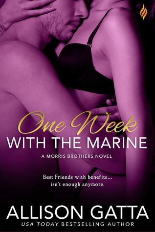 One Week With the Marine by Allison Gatta