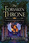The Forsaken Throne by Jeff Wheeler