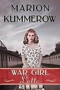 War Girl Lotte (War Girls #2)
