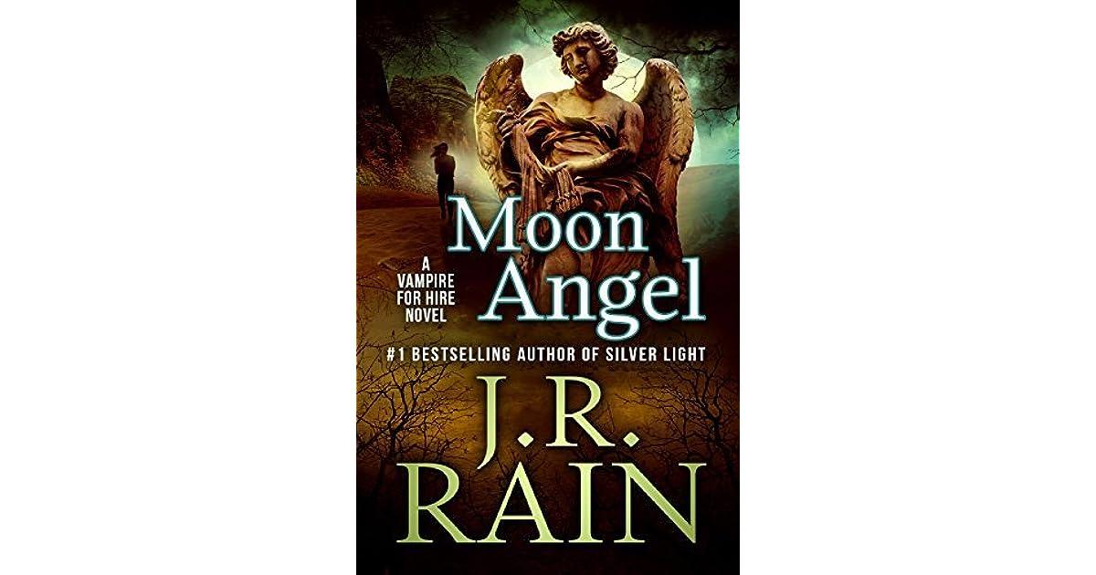 Moon Angel Vampire For Hire 14 By JR Rain
