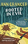 Rooted in Evil (Campbell and Carter Mystery, #5)