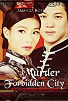 Murder in the Forbidden City (Qing Dynasty Mysteries #1)