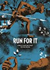 Run For It by Marcelo d'Salete