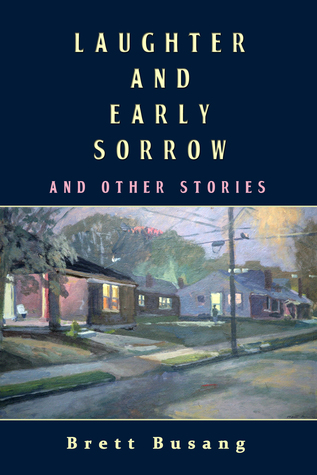 Laughter and Early Sorrow: And Other Stories