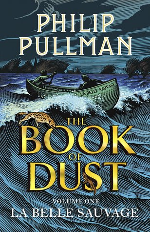 La Belle Sauvage (Book of Dust, #1)