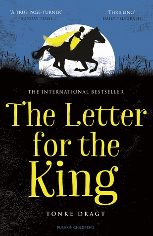 De Brief Voor De Koning By Tonke Dragt