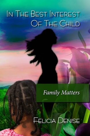 Family Matters (In the Best Interest of the Child, Book 2)